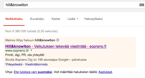 """Kun googlaa termillä """"Hill&Knowlton"""", ylimmäksi tulee Sopranon maksettu mainos. Noloa."""