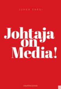 Johtaja on media